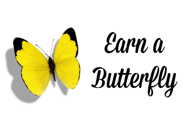 Earn A Butterfly