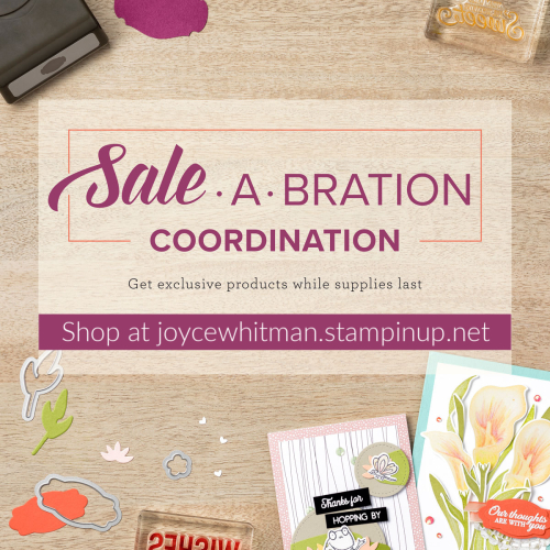 Stampin Up, Stampin' Up! Sale-A-Bration Coordination, Third Release of Sale-A-Bration, created by Stampin Scrapper, for more cards. gifts, ideas, scrapbooking and 3D projects go to stampinscrapper.com, Joyce Whitman