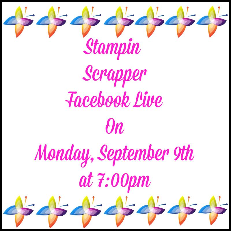 Stampin Scrapper Facebook Live