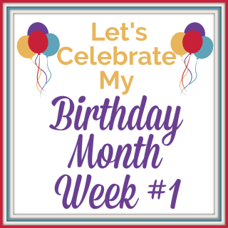 My Birthday Special Week #1