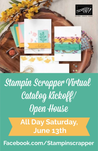 Stampin Up, Stampin' Up! 2020-2021 Annual Catalog Kickoff, Open House, Stamp Camp, Memories and More, Flowers For Every Season,  Happiest of Birthdays, Craft Sale, Stampin Scrapper.  For more cards, gifts, ideas, scrapbooking and 3D projects go to stampinscrapper.com, Joyce Whitman