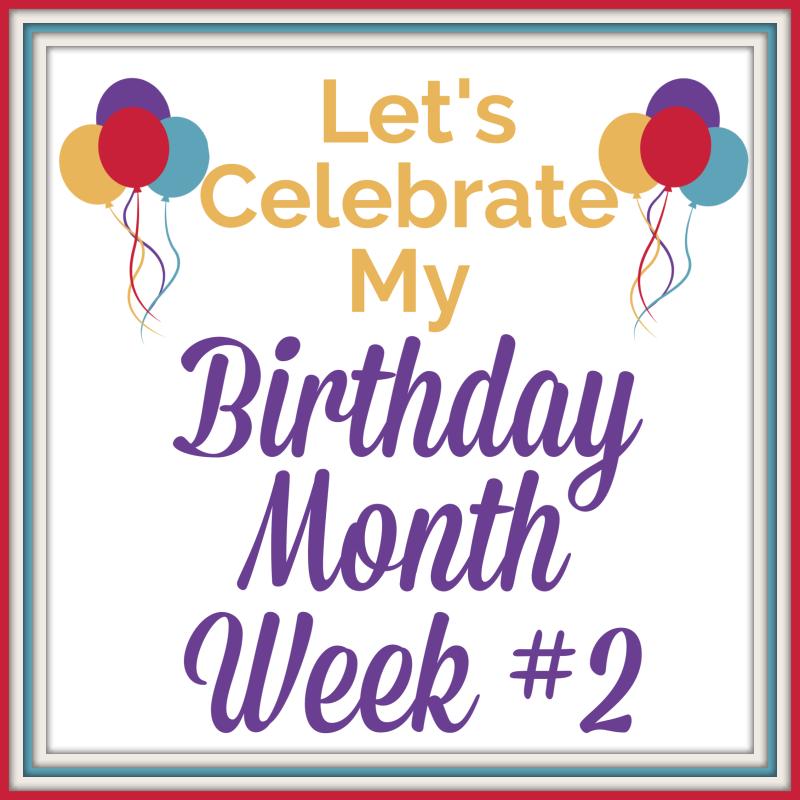 My Birthday Special Week #2