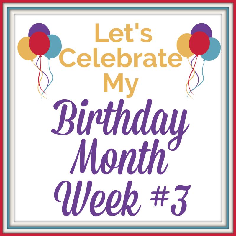 My Birthday Special Week #3