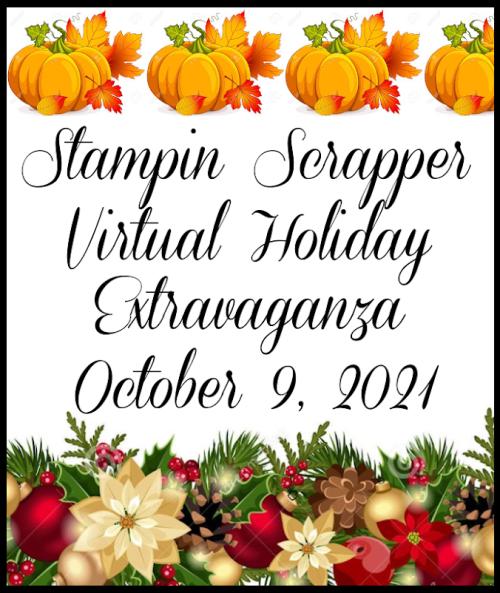 VirtualHolidayExtravaganza2021StampinScrapperJoyceWhitman (1)