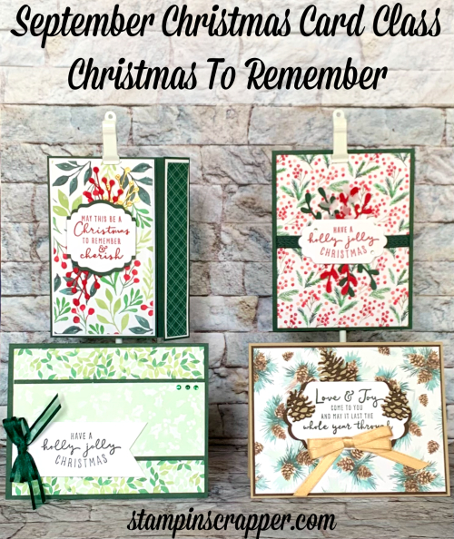 Stampin Up, Stampin' Up!, September 2021 Christmas card classes, Christmas To Remember, created by Stampin Scrapper.  For more cards, gifts, ideas, scrapbooking and 3D projects, go to stampinscrapper.com, Joyce Whitman